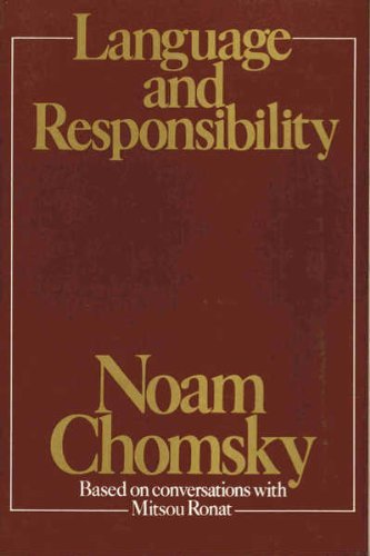 Language and responsibility: Based on conversations with Mitsou Ronat: Chomsky, Noam