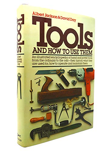 9780394426570: Tools and How to Use Them: An Illustrated Encyclopedia