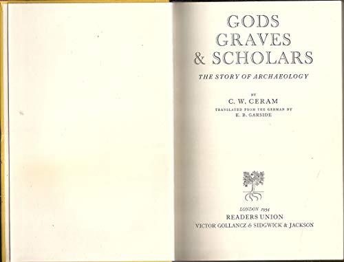 9780394426617: Gods, Graves & Scholars, 2nd Revised & Enlarged Edition