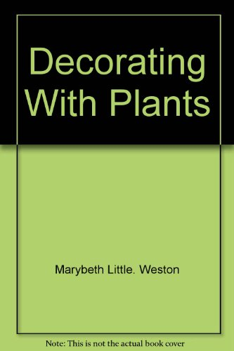 9780394426808: Decorating with plants