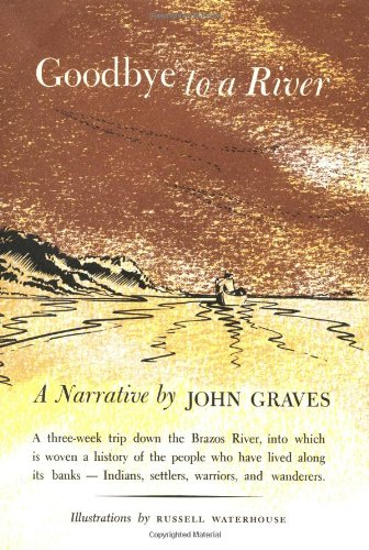Goodbye to a river, a narrative: Graves, John