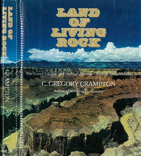 9780394426952: Land of living rock;: The Grand Canyon and the high plateaus: Arizona, Utah, Nevada