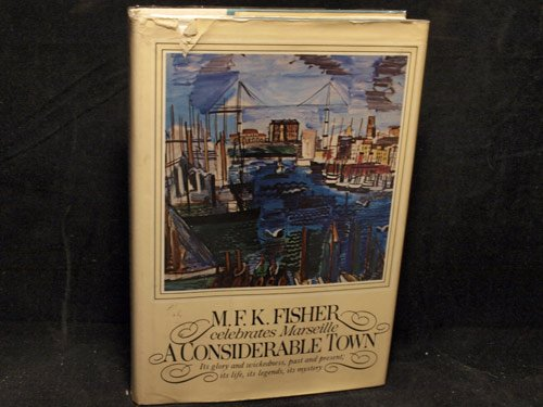 CONSIDERABLE TOWN: FISHER,MFK
