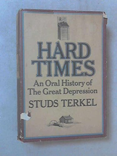 9780394427744: Hard Times; An Oral History of the Great Depression