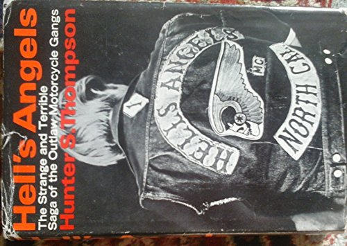 9780394428192: Hell's Angels; a Strange and Terrible Saga, by Hunter S. Thompson