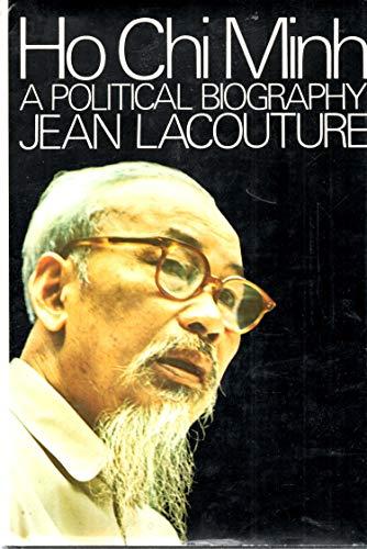 9780394428994: Ho Chi Minh: A Political Biography.
