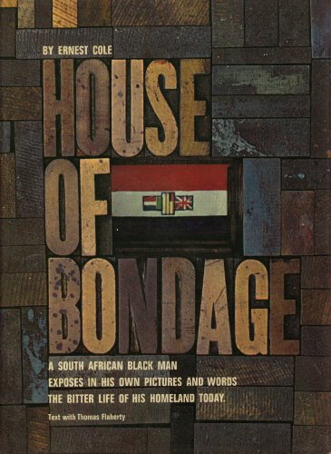 9780394429359: House of Bondage. A South African Black Man Exposes in his own pictures and words the bitter life of his homeland