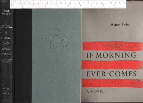 If Morning Ever Comes: Tyler, Anne