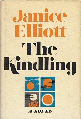 The Kindling: Elliott, Janice