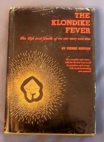 9780394432069: The Klondike Fever