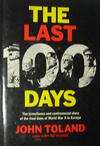 Last Hundred Days: Toland, John