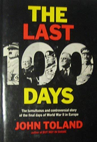 Last Hundred Days: John Toland