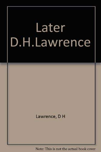 9780394432601: Later D.H.Lawrence