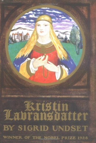 9780394432625: Kristin Lavransdatter: The Bridal Wreath; The Mistress of Husaby; The Cross