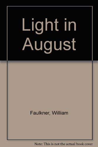an analysis of the novel light in august a novel by william faulkner Download the app and start listening to light in august and most accessible novels, light in august is a timeless production of william faulkner's book.