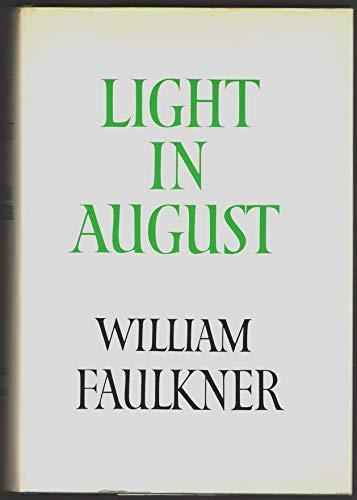 Light In August.: Faulkner, William.