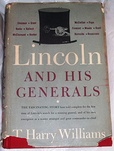 9780394433363: Lincoln and His Generals. [Hardcover] by Williams, T. Harry