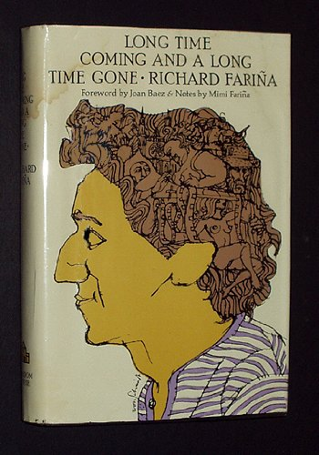 Long Time Coming and a Long Time: Richard Farina