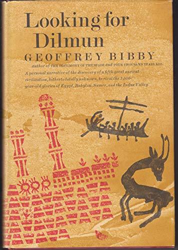 Looking for Dilmun: Geoffrey Bibby