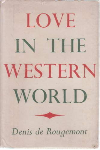 9780394434346: Love in the Western World.