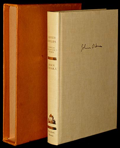 Lovey Childs: A Philadelphian's Story: John O'Hara
