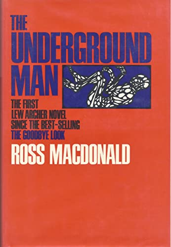 The Underground Man: Macdonald, Ross