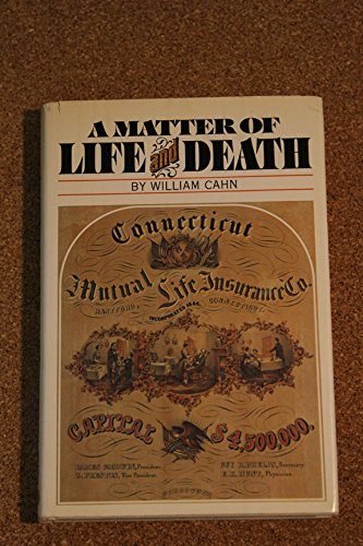 A Matter of Life and Death: William Cahn