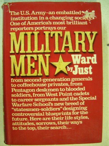 Military Men: Ward Just