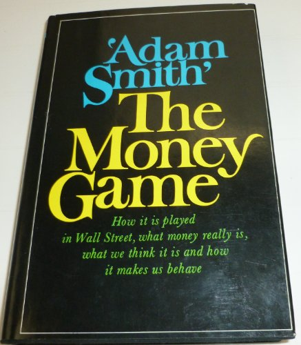 9780394436678: The Money Game
