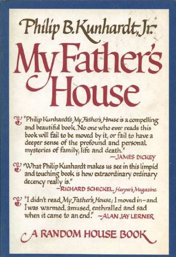 My Father's House (0394437578) by Philip B. Kunhardt