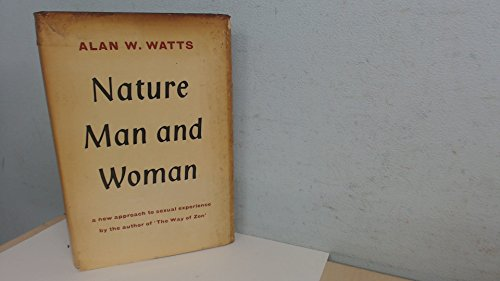 9780394437781: Nature, man and woman : a new approach to sexual experience