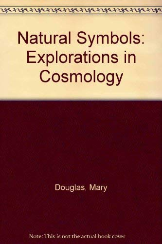 9780394437828: Natural Symbols: Explorations in Cosmology