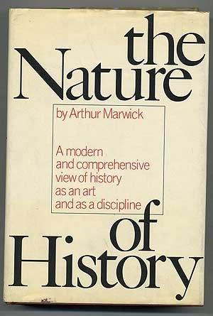 The nature of history: Arthur Marwick