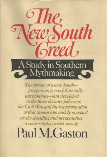 9780394438139: The New South Creed: A Study in Southern Mythmaking