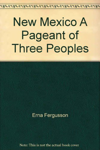 9780394438177: New Mexico A Pageant of Three Peoples