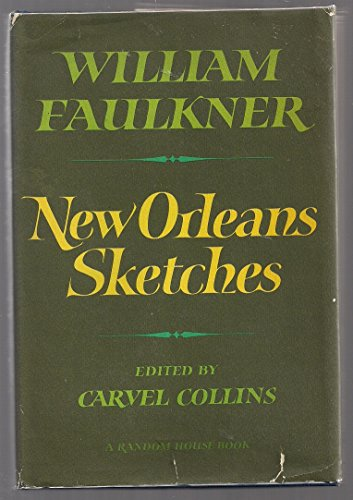 New Orleans Sketches: Faulkner, William