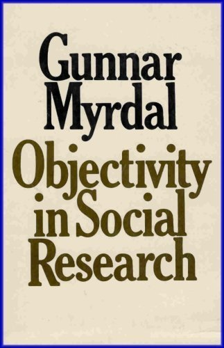 Objectivity in Social Research: Myrdal, Gunnar