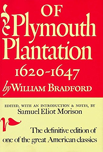 9780394438955: Of Plymouth Plantation: 1620-1647