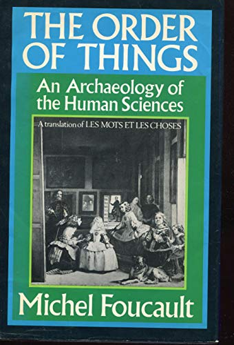 9780394439525: The Order of Things - An Archaeology of the Human Sciences. Tavistock Publ. 1970.