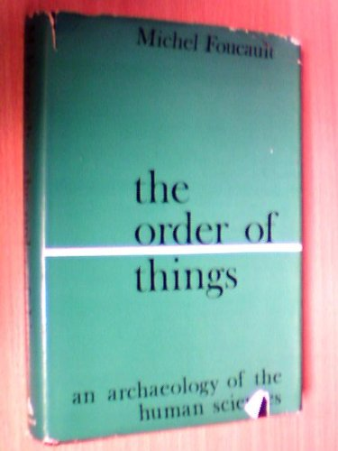 9780394439525: The Order of Things: An Archaeology of the Human Sciences (World of Man)