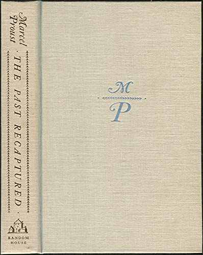 The Past Recaptured: Proust, Marcel; (translated