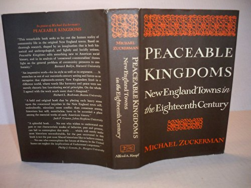 9780394440132: Peaceable Kingdoms: New England Towns in the Eighteenth Century.