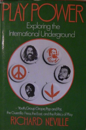 9780394440538: Play Power: Exploring the International Underground