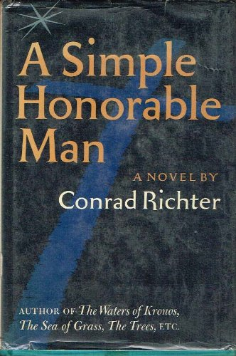 9780394441269: A Simple Honorable Man