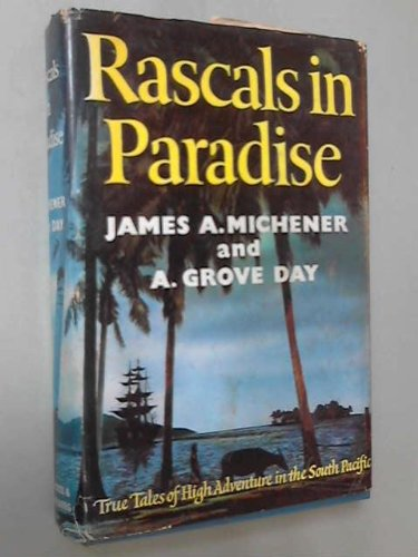 Rascals in Paradise: Michener, James A.