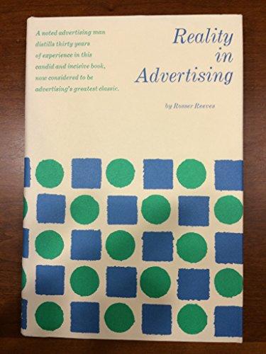 Reality in Advertising: Reeves, Rosser