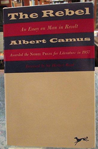 The Rebel: Camus Albert