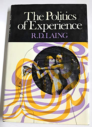 9780394442846: The Politics of Experience