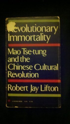 9780394442952: Revolutionary Immortality: Mao Tse-Tung and the Chinese Cultural Revolution.