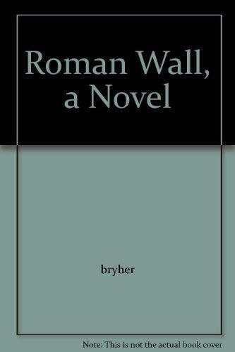 9780394443249: Roman Wall: A Novel